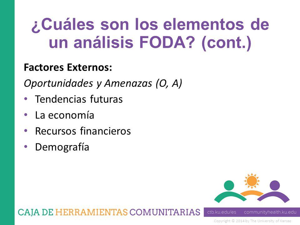 ¿Cuáles son los elementos de un análisis FODA (cont.)