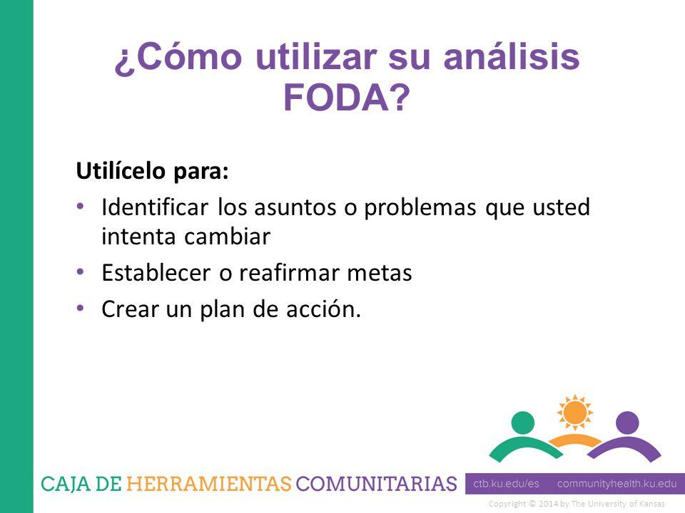 ¿Cómo utilizar su análisis FODA
