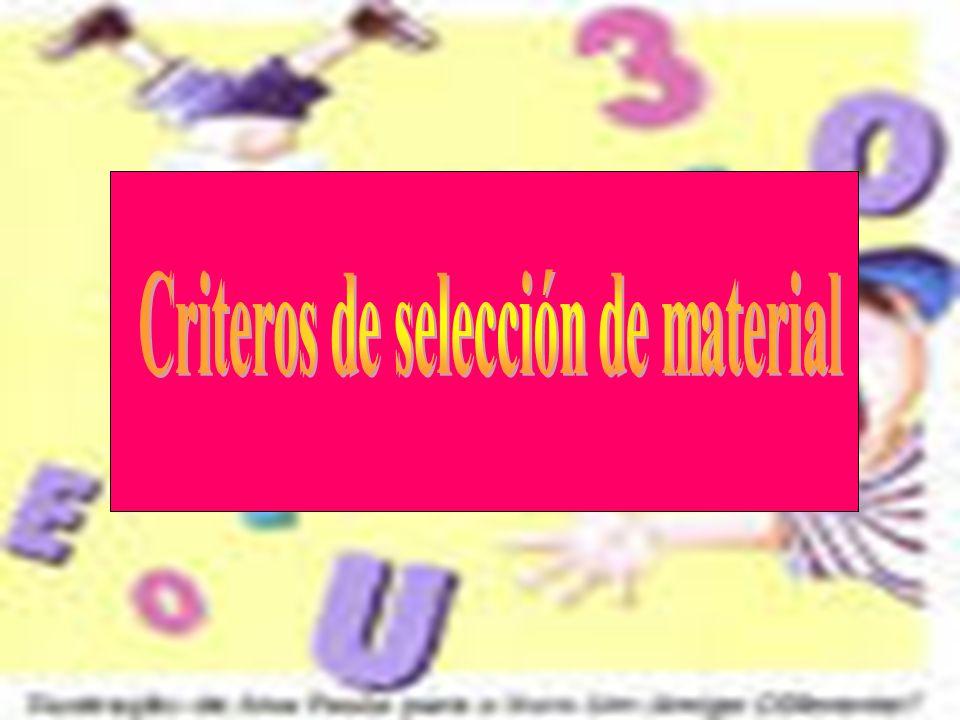 Criteros de selección de material
