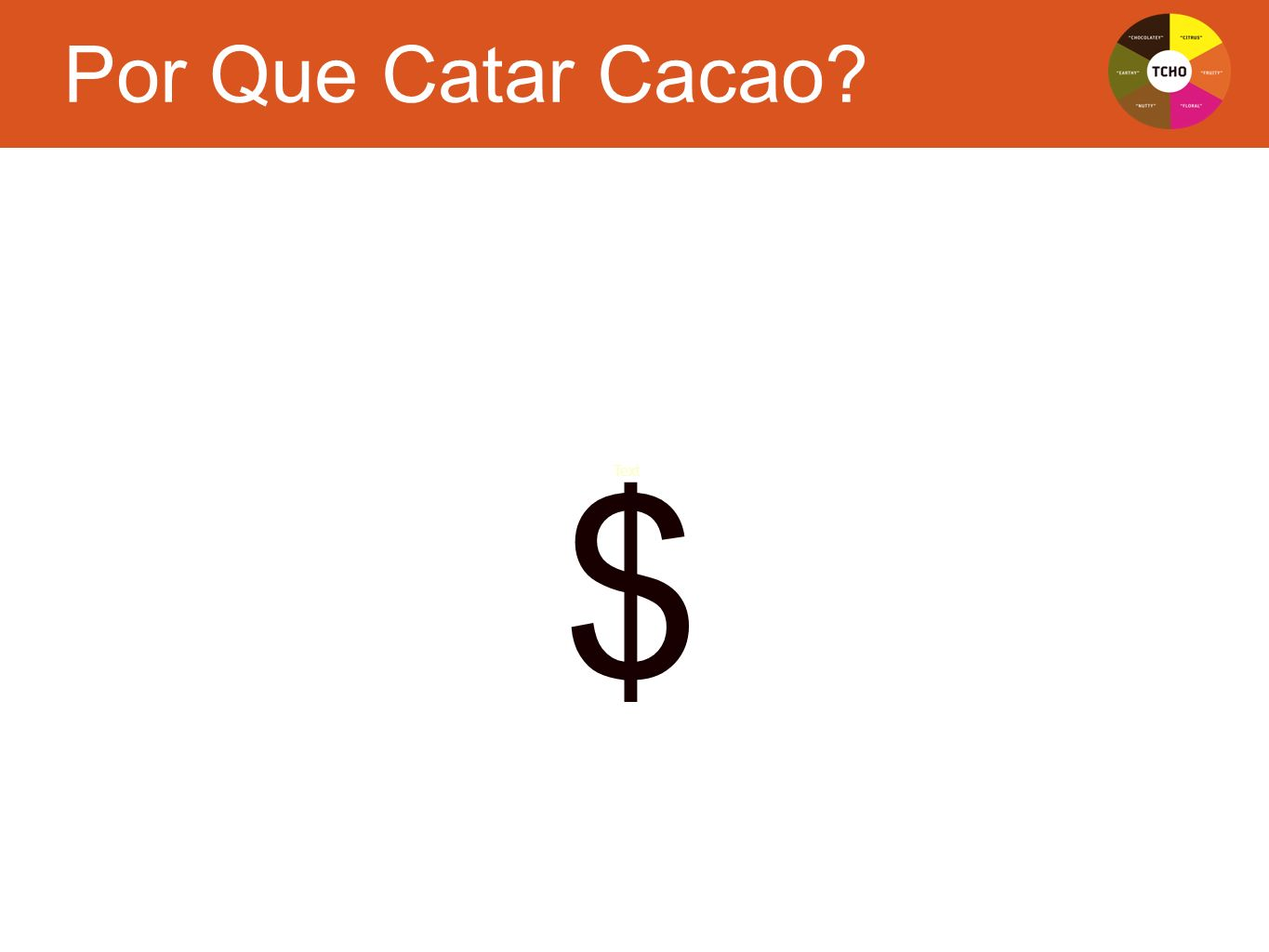 Por Que Catar Cacao $ JK Text