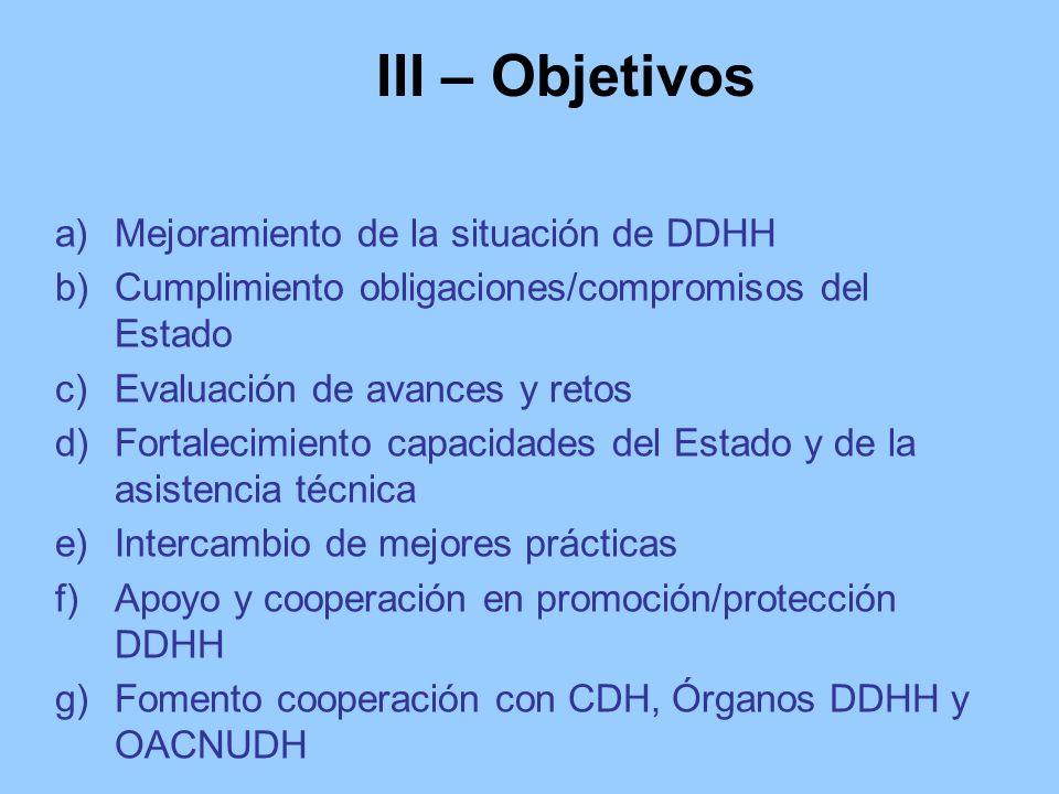 III – Objetivos Mejoramiento de la situación de DDHH