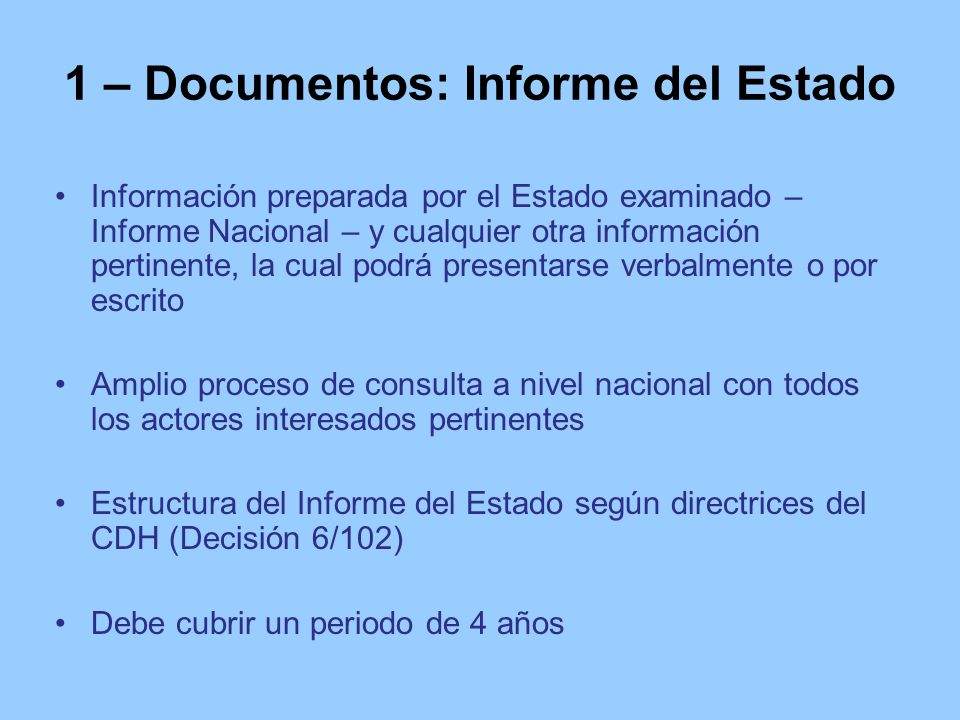 1 – Documentos: Informe del Estado