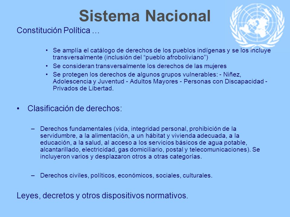 Sistema Nacional Constitución Política … Clasificación de derechos:
