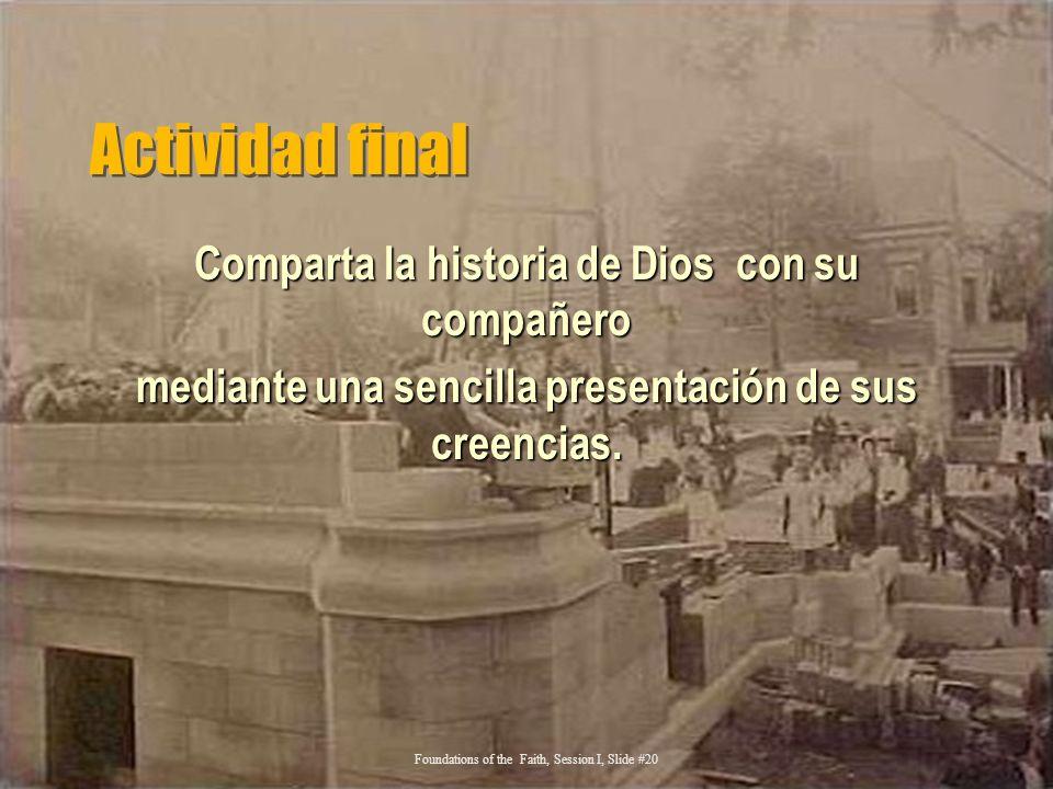 Actividad final Comparta la historia de Dios con su compañero