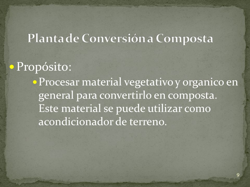 Planta de Conversión a Composta