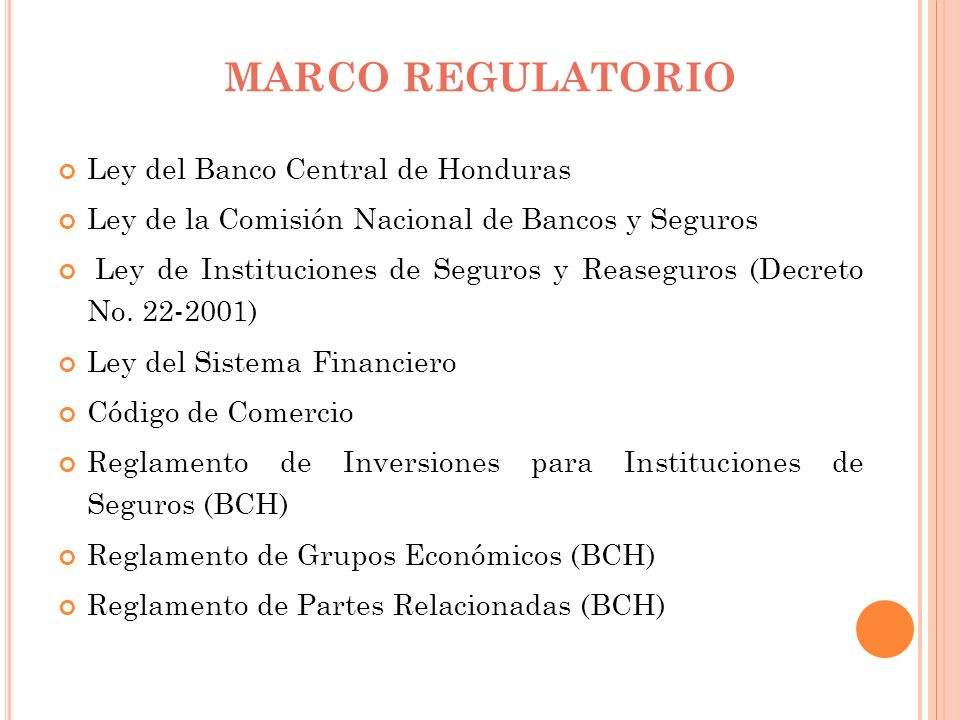 MARCO REGULATORIO Ley del Banco Central de Honduras