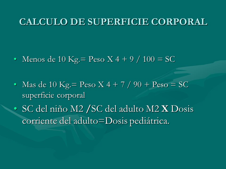 CALCULO DE SUPERFICIE CORPORAL