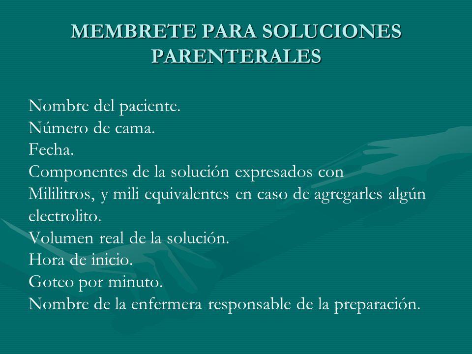 MEMBRETE PARA SOLUCIONES PARENTERALES