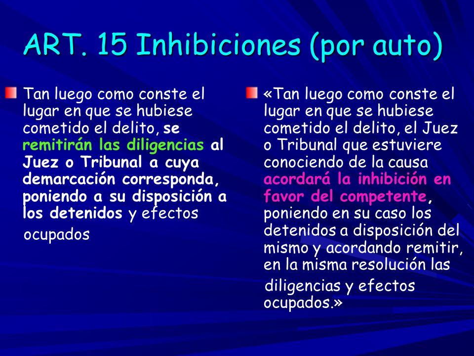 ART. 15 Inhibiciones (por auto)