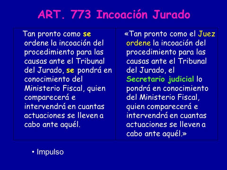 ART. 773 Incoación Jurado Impulso
