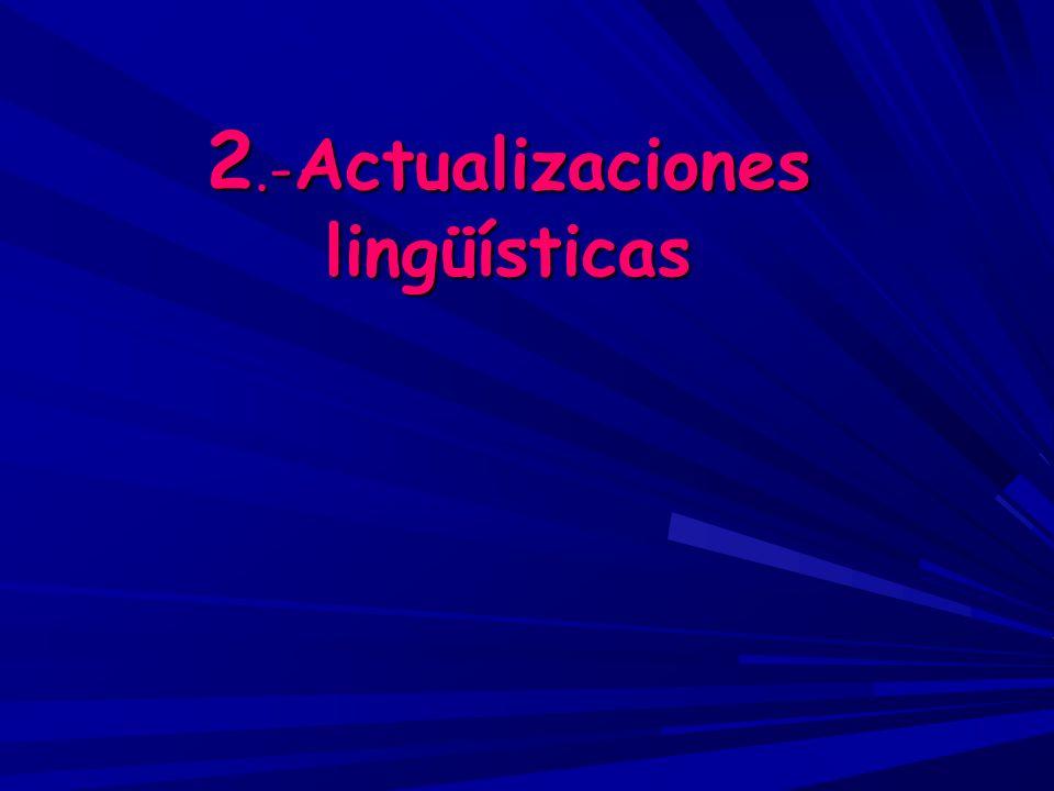 2.-Actualizaciones lingüísticas