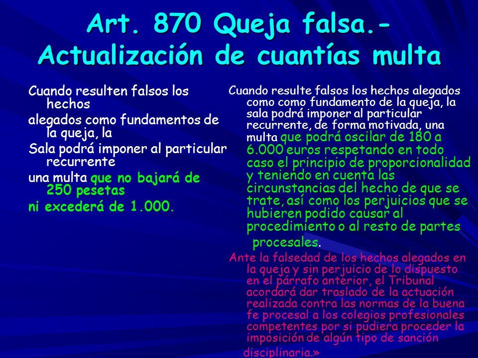 Art. 870 Queja falsa.- Actualización de cuantías multa