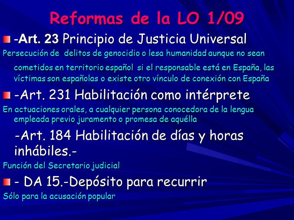 Reformas de la LO 1/09 -Art. 23 Principio de Justicia Universal