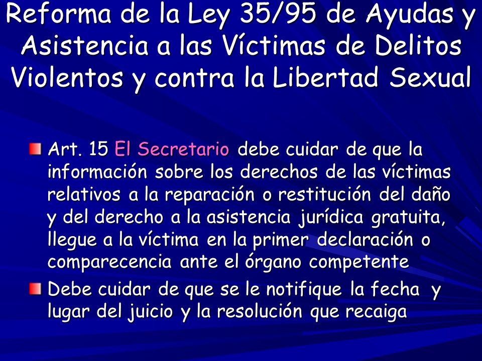 Reforma de la Ley 35/95 de Ayudas y Asistencia a las Víctimas de Delitos Violentos y contra la Libertad Sexual