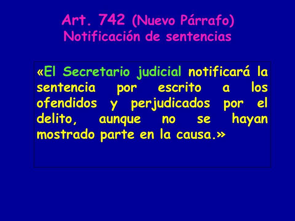 Art. 742 (Nuevo Párrafo) Notificación de sentencias