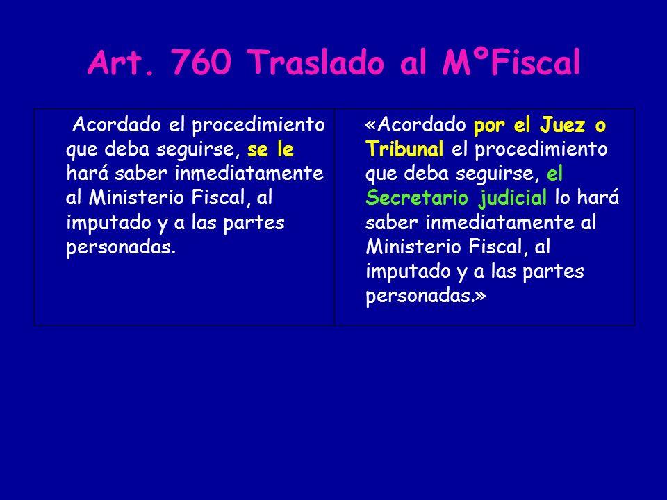 Art. 760 Traslado al MºFiscal