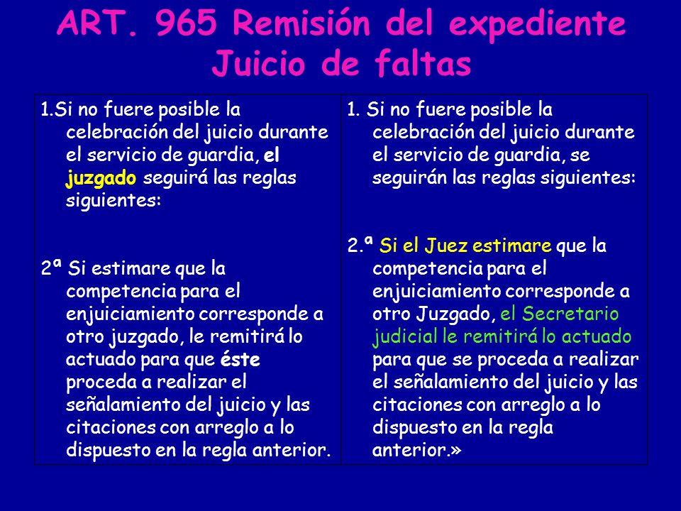 ART. 965 Remisión del expediente Juicio de faltas