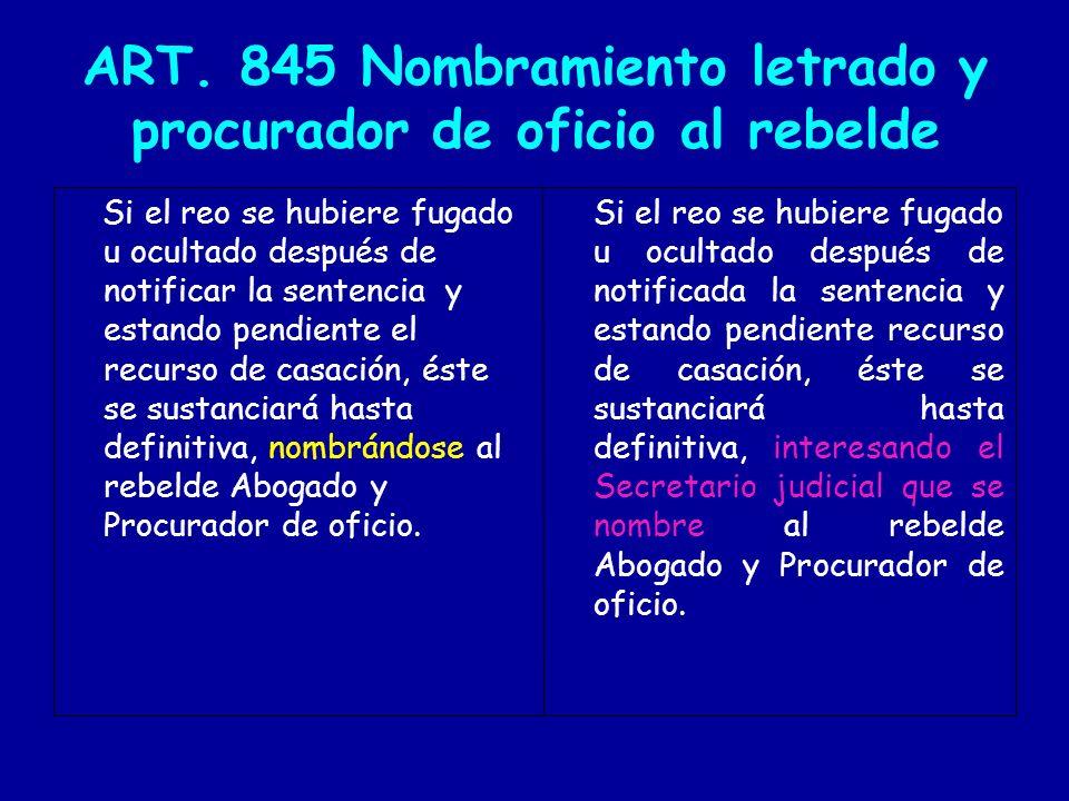 ART. 845 Nombramiento letrado y procurador de oficio al rebelde