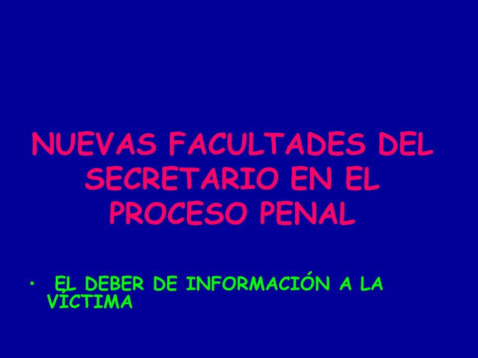 NUEVAS FACULTADES DEL SECRETARIO EN EL PROCESO PENAL