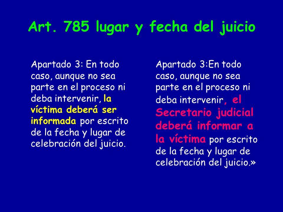 Art. 785 lugar y fecha del juicio