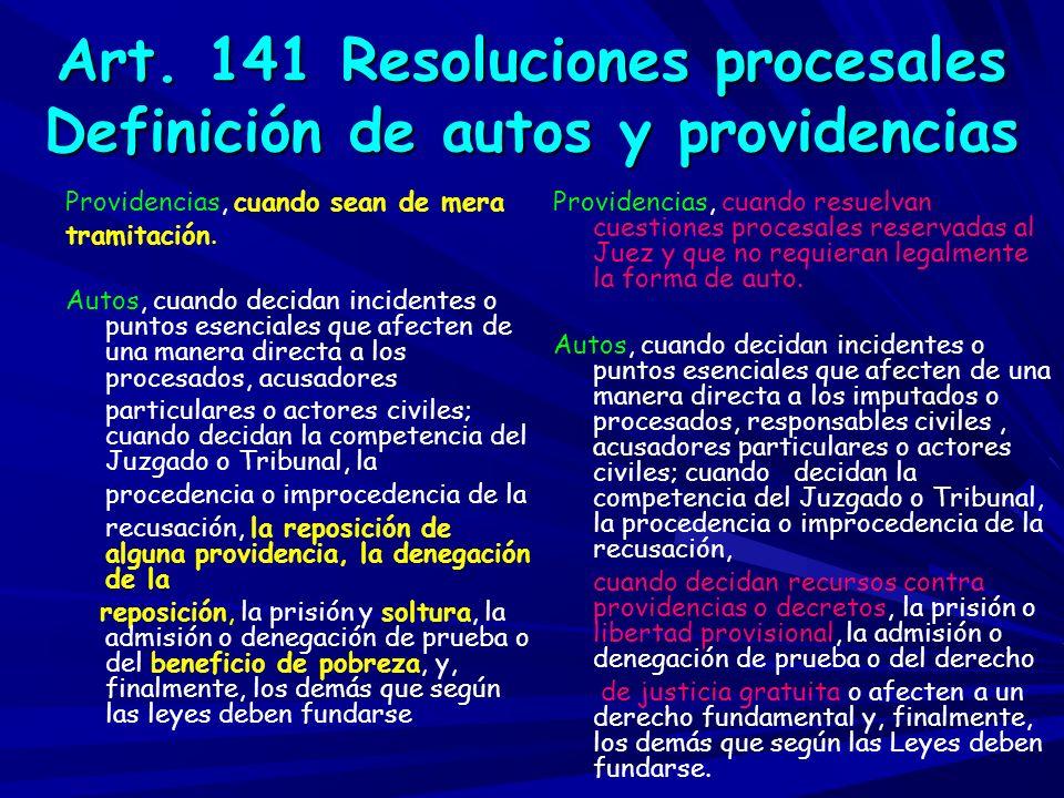 Art. 141 Resoluciones procesales Definición de autos y providencias