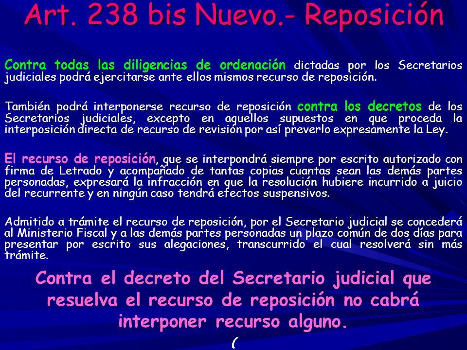 Art. 238 bis Nuevo.- Reposición
