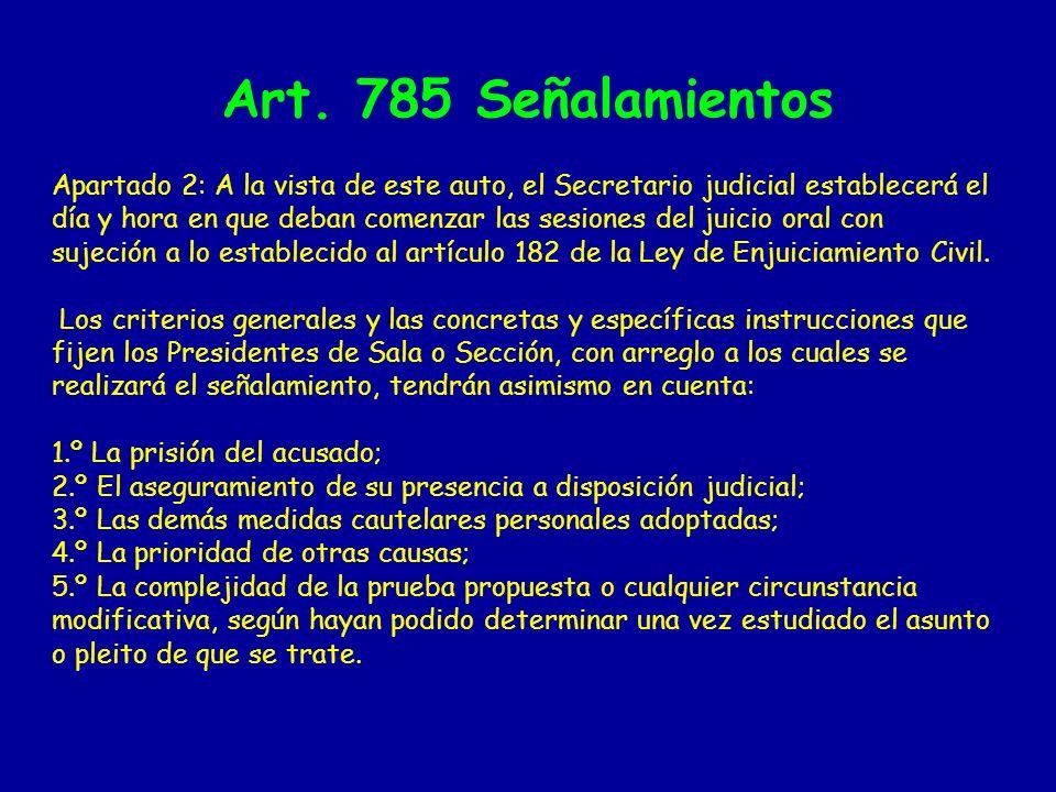 Art. 785 Señalamientos