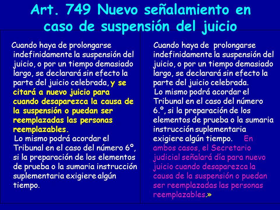 Art. 749 Nuevo señalamiento en caso de suspensión del juicio