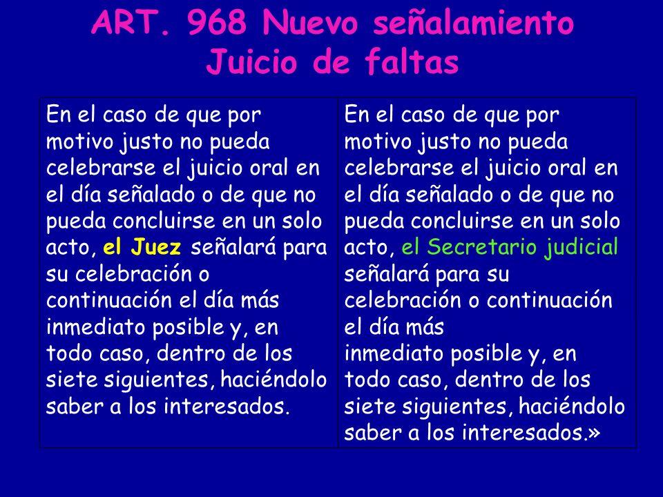 ART. 968 Nuevo señalamiento Juicio de faltas