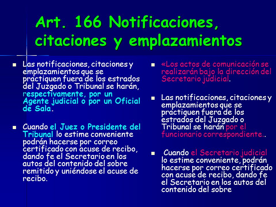 Art. 166 Notificaciones, citaciones y emplazamientos