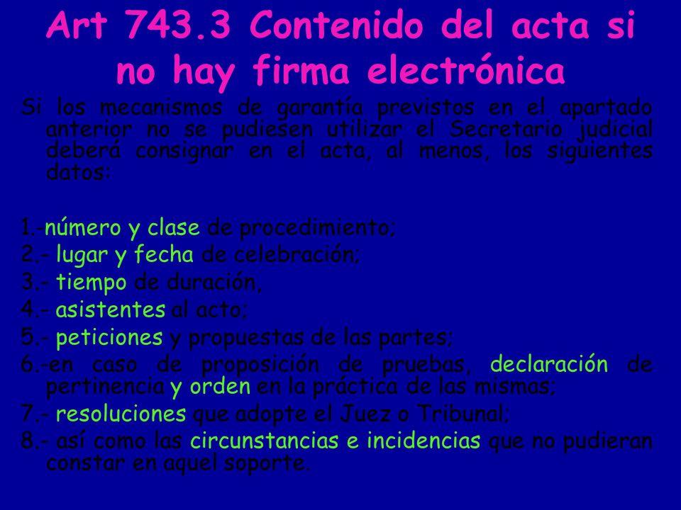 Art 743.3 Contenido del acta si no hay firma electrónica