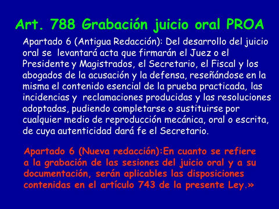 Art. 788 Grabación juicio oral PROA