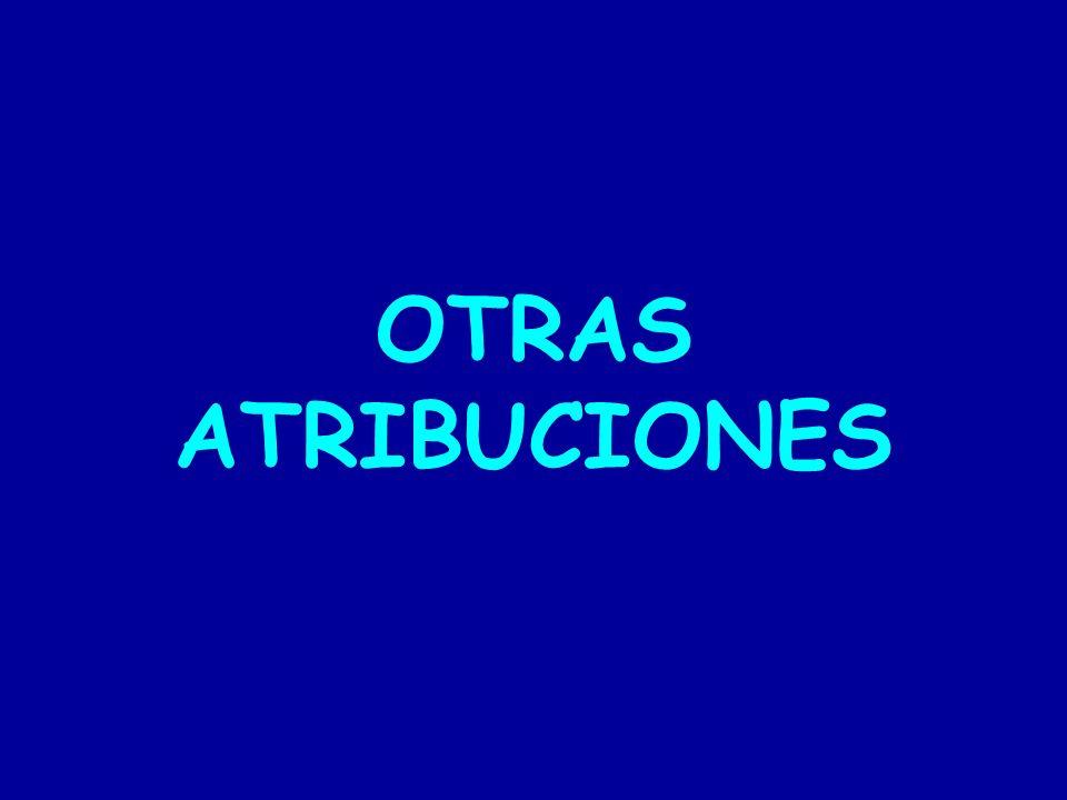 OTRAS ATRIBUCIONES