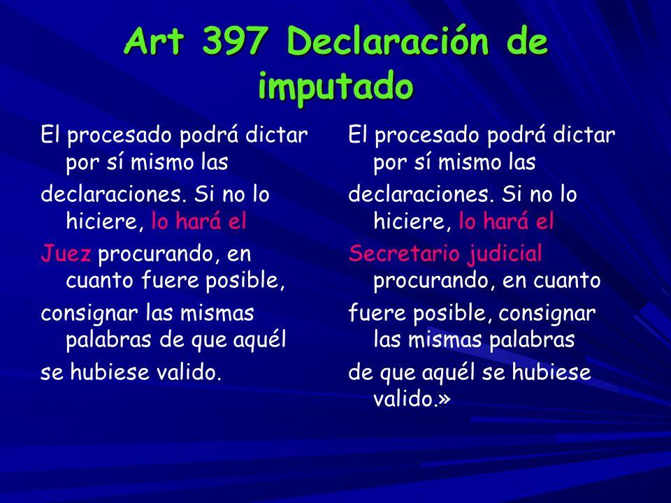 Art 397 Declaración de imputado