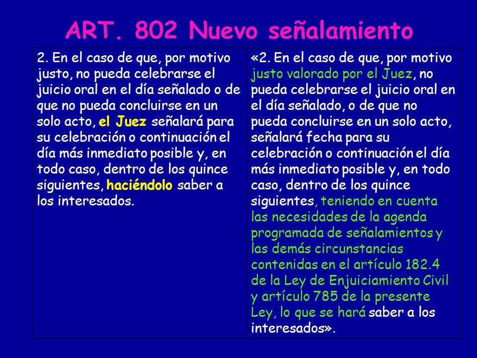ART. 802 Nuevo señalamiento