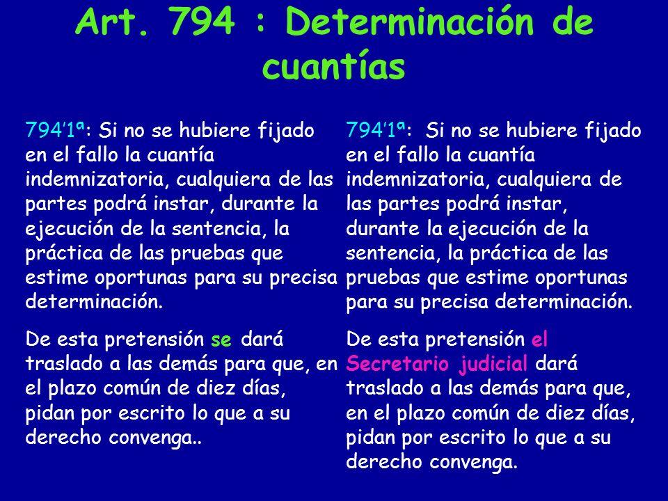 Art. 794 : Determinación de cuantías