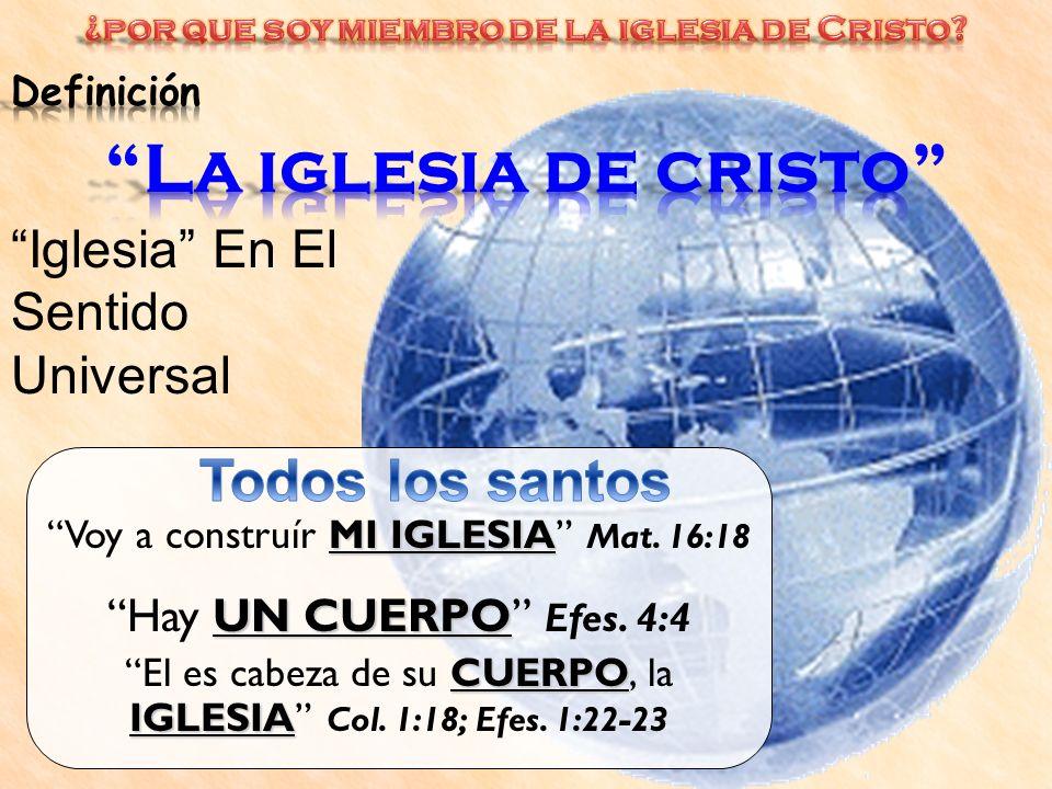 ¿por que soy miembro de la iglesia de Cristo