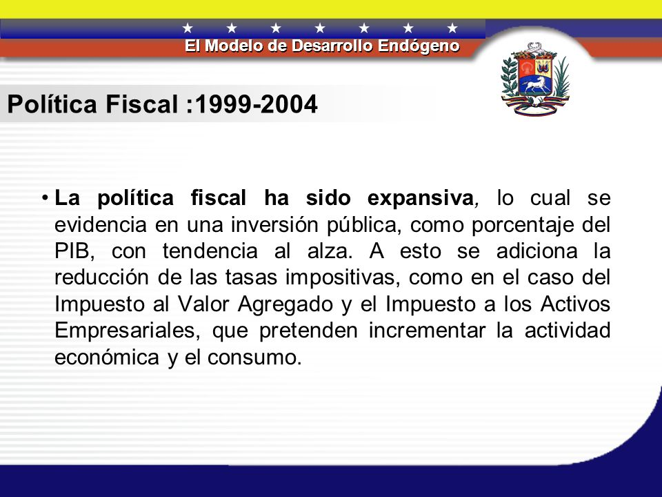 Política Fiscal :1999-2004