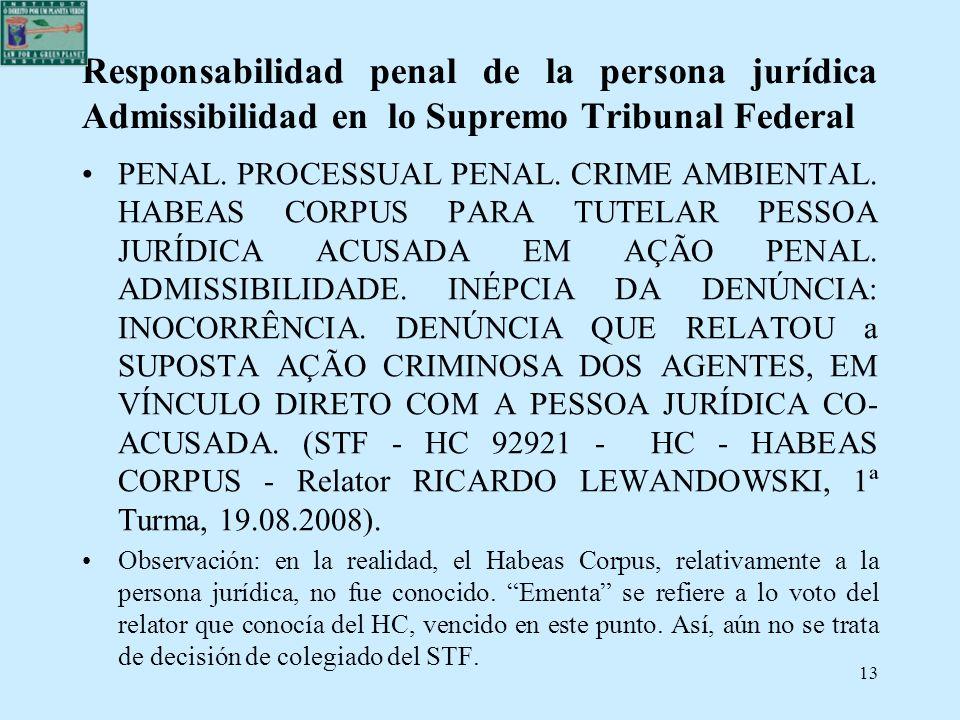 Responsabilidad penal de la persona jurídica Admissibilidad en lo Supremo Tribunal Federal