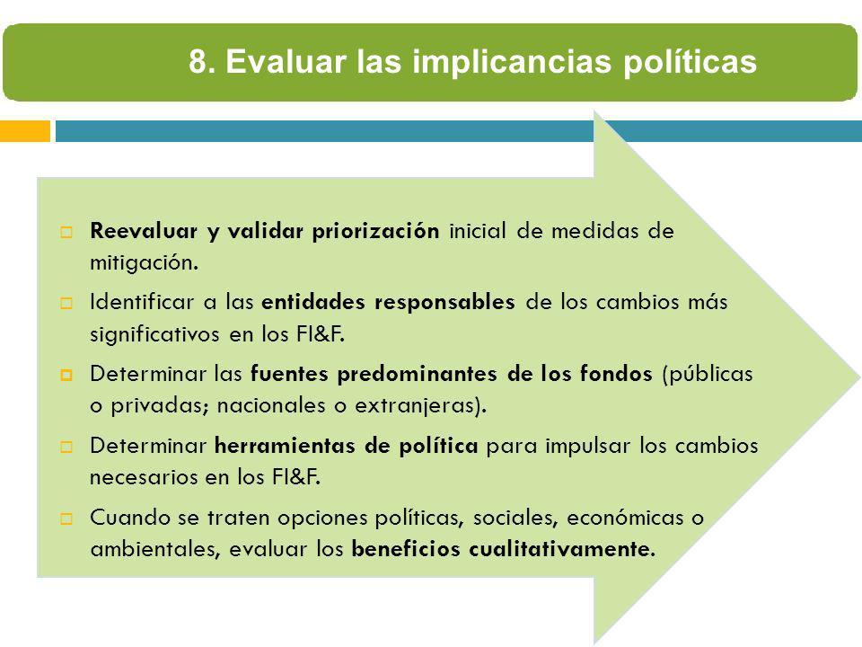8. Evaluar las implicancias políticas