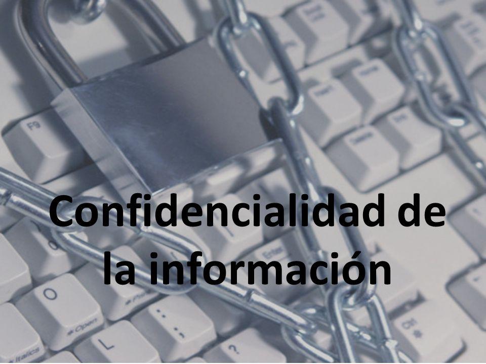 Confidencialidad de la información
