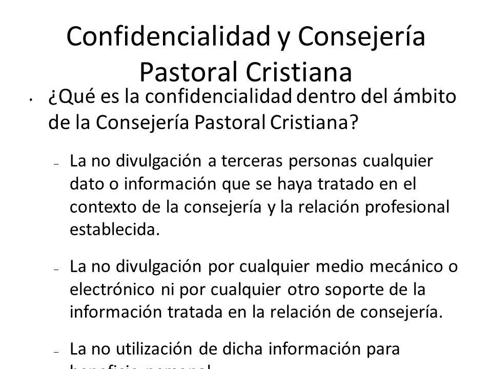 Confidencialidad y Consejería Pastoral Cristiana