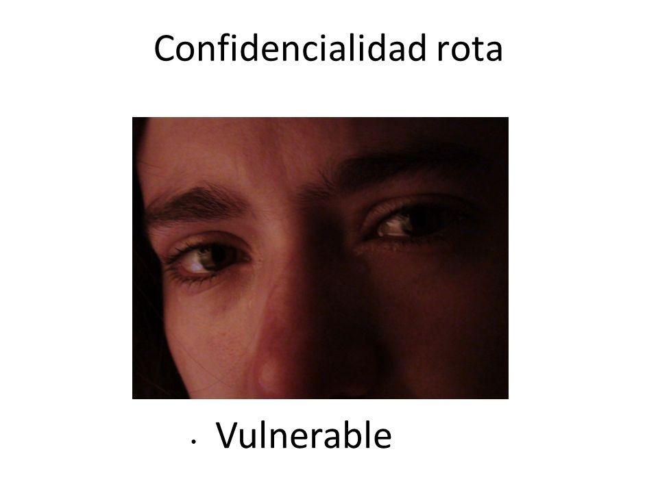 Confidencialidad rota