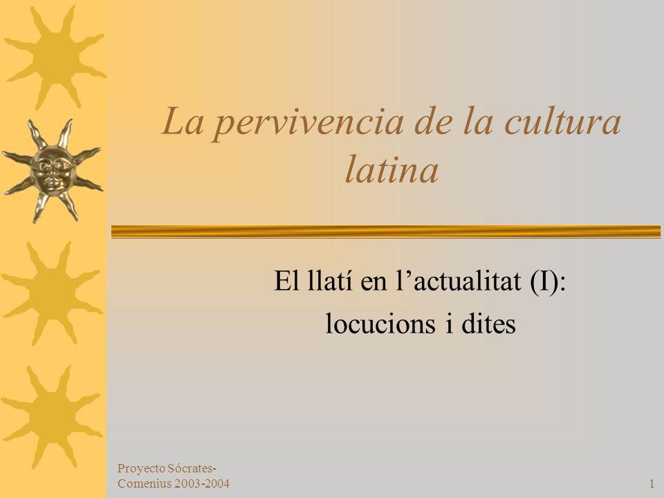 La pervivencia de la cultura latina