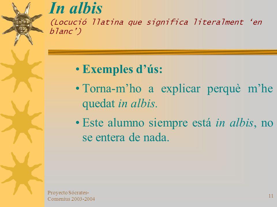 In albis (Locució llatina que significa literalment 'en blanc')