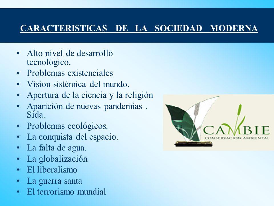 CARACTERISTICAS DE LA SOCIEDAD MODERNA