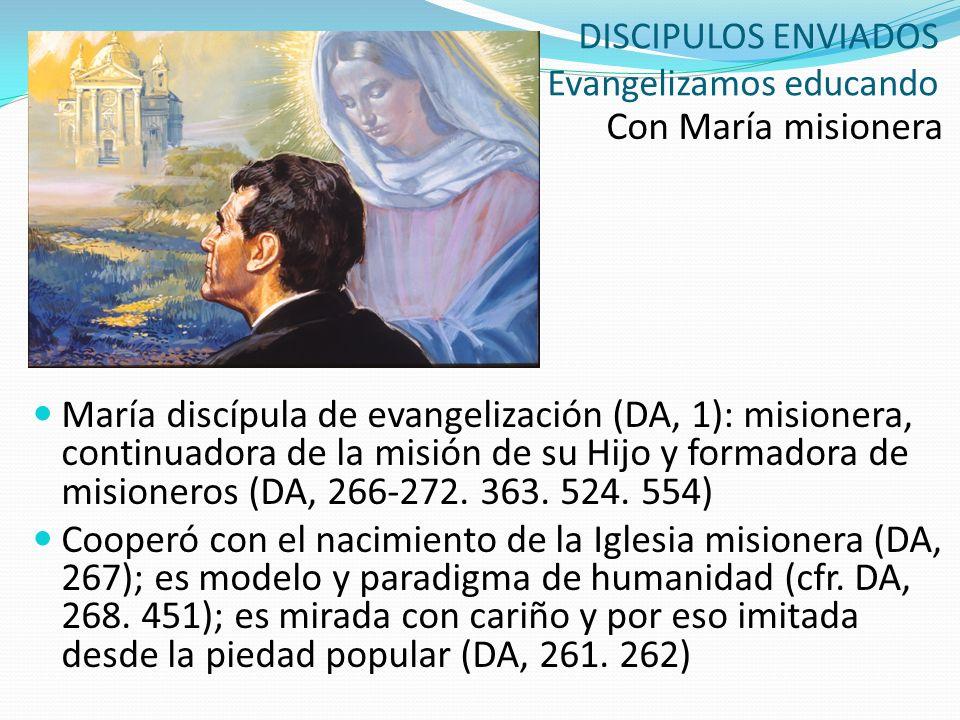 DISCIPULOS ENVIADOS Evangelizamos educando