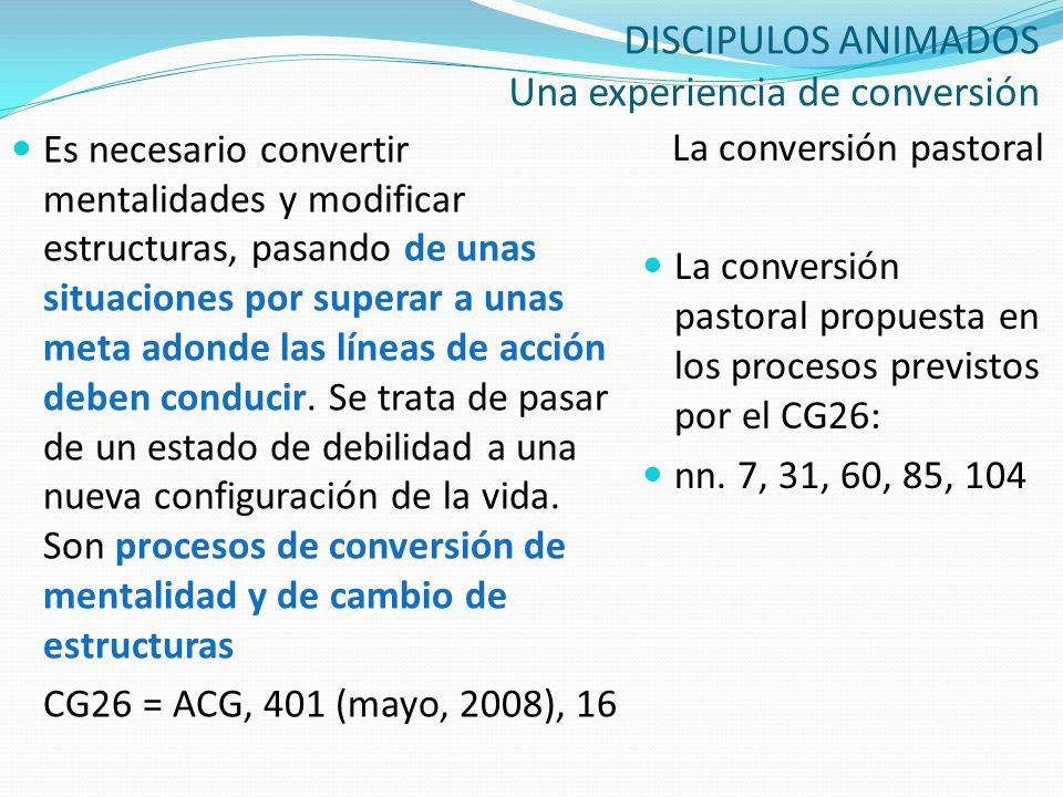 DISCIPULOS ANIMADOS Una experiencia de conversión