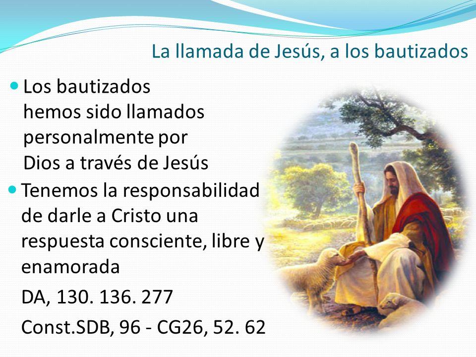 La llamada de Jesús, a los bautizados