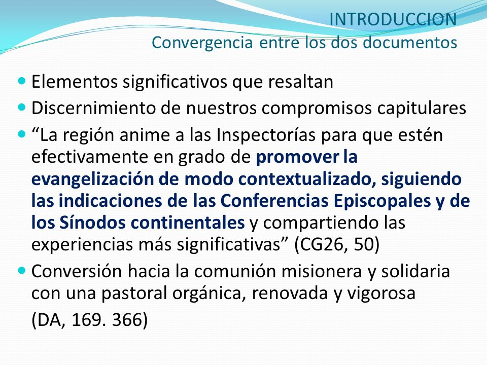 INTRODUCCION Convergencia entre los dos documentos